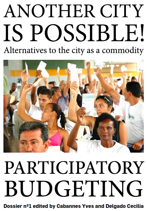 "Participatory Budgeting, Dossier Nº1. Project ""Another City is possible! Alternatives to the city as a commodity"""